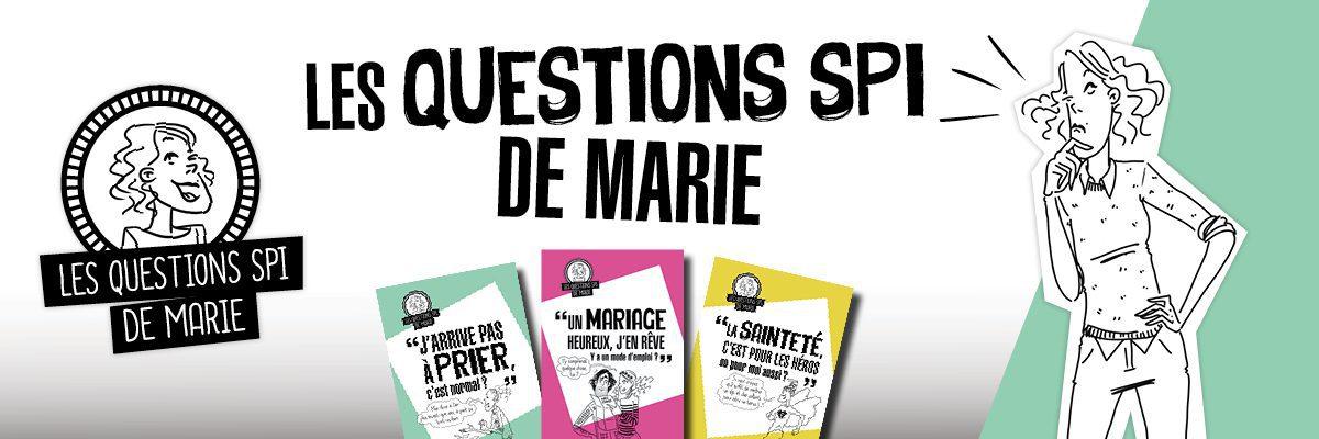 Les questions spi de Marie